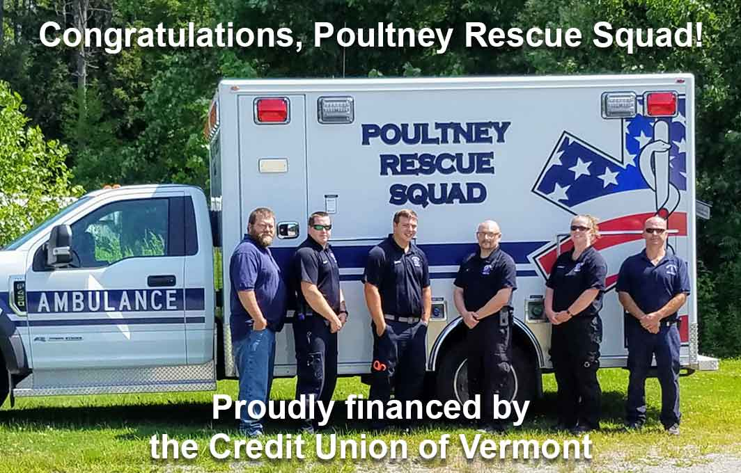 Congratulations Poultney Rescue Squad! New ambulance proudly financed by the Credit Union of Vermont.