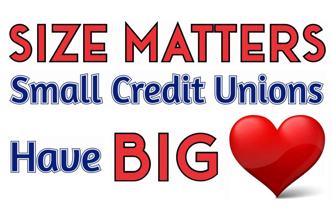 Small credit unions have big hearts. Join us!